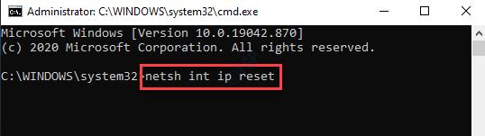 Command Prompt (admin) Run Netsh Int Ip Reset Command Enter