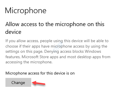 Microphome Allow Access To The Microphone On This Device Microphone Access For This Device Change