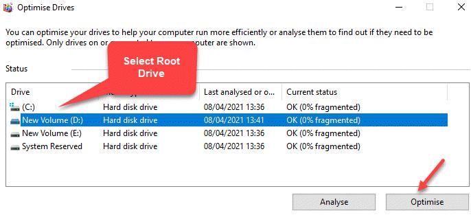 Optimise Drives Drive Select Root Drive Optimise