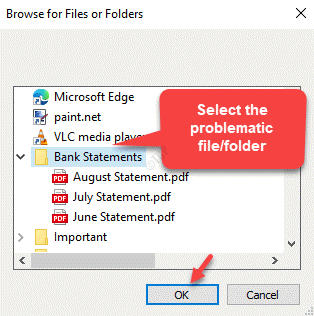 Browse For Files Or Folders Select The Problematic File Or Folder Ok