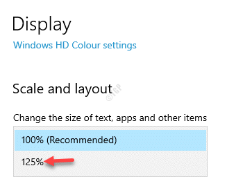 Display Scale And Layout Change The Size Of Text, Apps And Other Items Select Higher Value