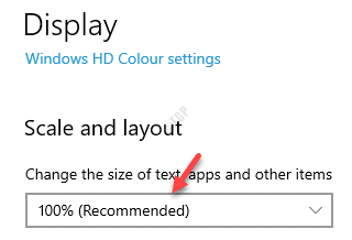 Display Scale And Layout Change The Size Of Text, Apps And Other Items Select Recommended Value