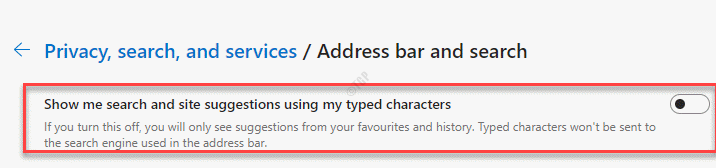 Show Me Search And Site Suggestions Using My Typed Characters Turn Off