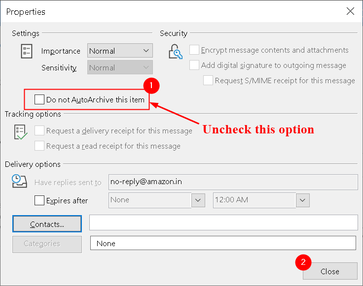 Outlook Message Properties Uncheck Do Not Autoarchive Min