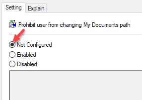 Prohibit User From Manually Redirecting Profile Folders Properties Settings Not Configured Select