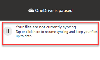 Tap Or Click In The Onedrive App Panel To Resume Syncing