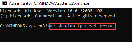 Command Prompt (admin) Run Command For Reset Proxy Enter