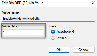 Edit Dword (32 Bit) Value Value Data 1 Disable Text Suggestions
