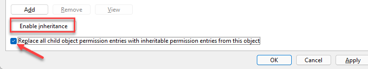 Enable Inheritance Replace All Child Object Permissions With Inheritable Permissions From This Object