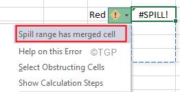Excel Spill Error Spill Range Has Merged Cells