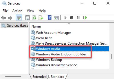 Services Name Windows Audio Windows Audio Endpoint Builder